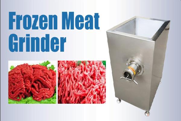 Frozen meat grinder